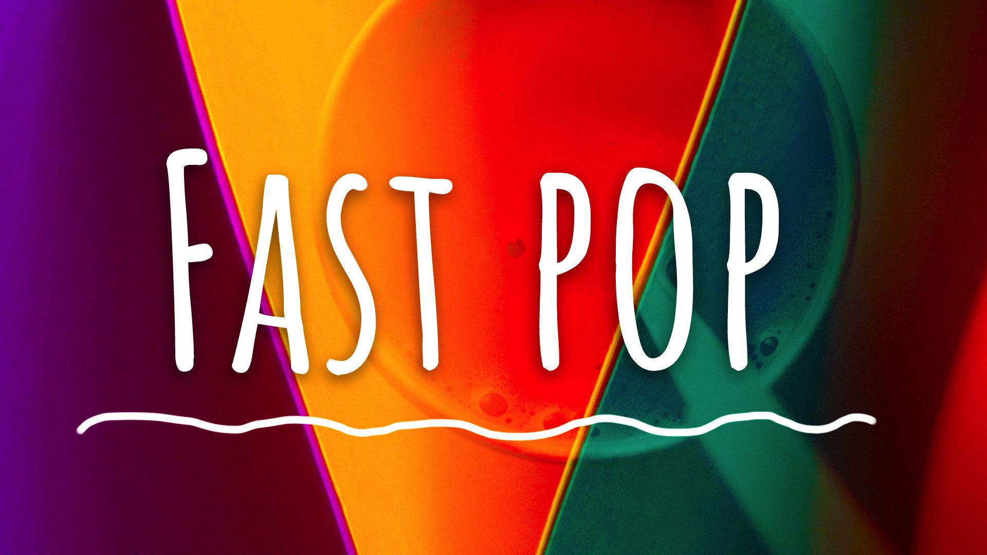 Fast Pop Opener