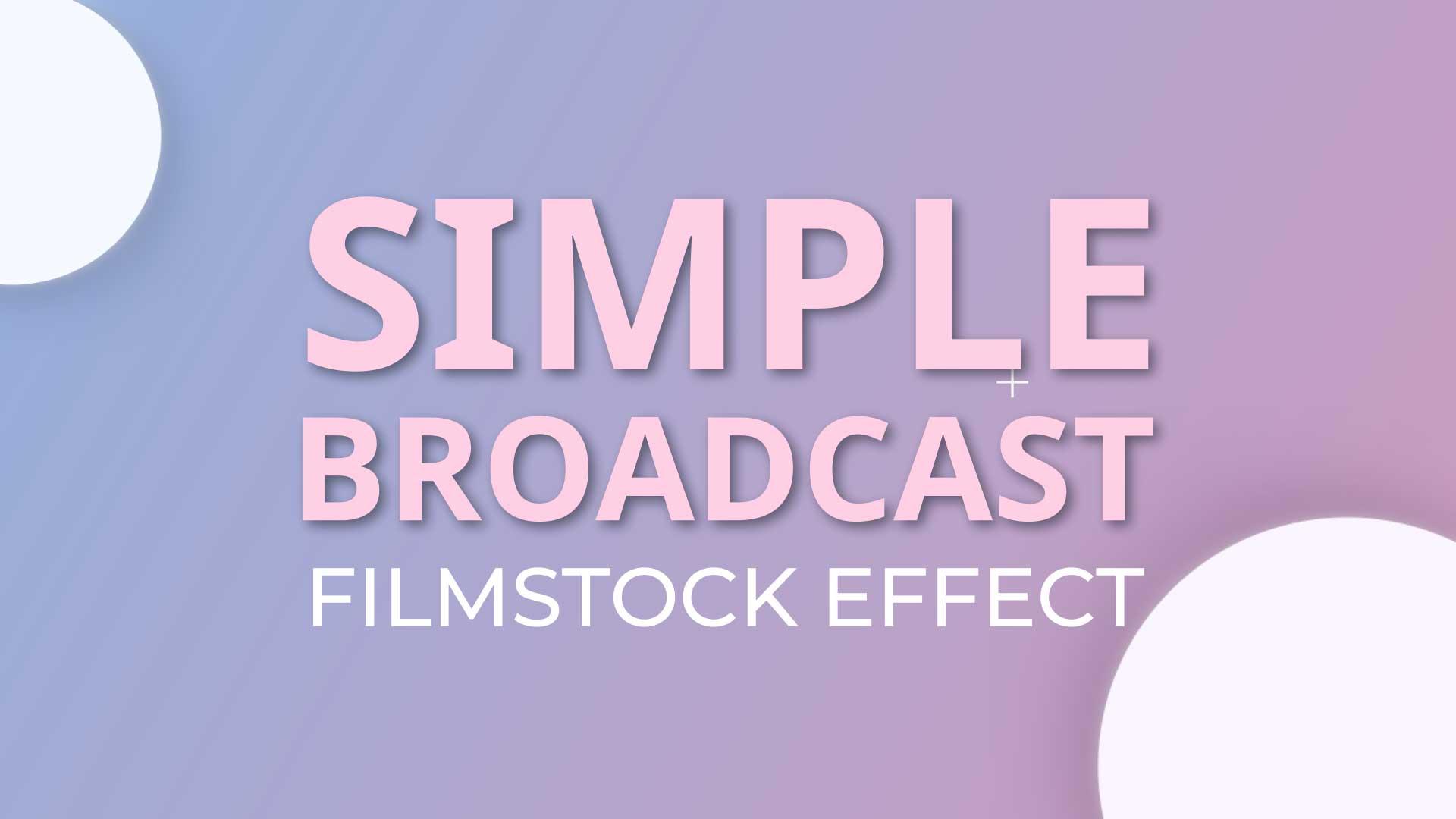 simple broadcast